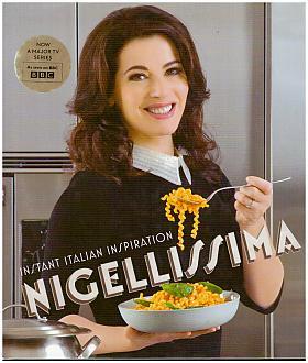 Nigella Lawsonová – Nigellissima: Instant Italian Inspiration