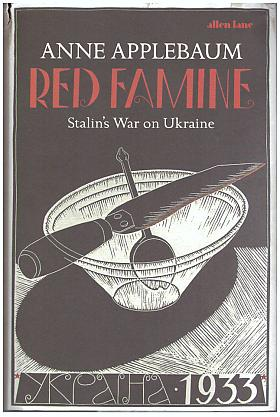 Anne Applebaum – Red Famine: Stalin's War on Ukraine