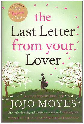 Jojo Moyes – The last Letter from Your Lover