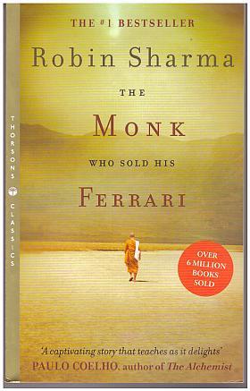 Robin S. Sharma – The Monk Who Sold his Ferrari