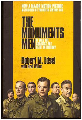 Edsel Robert M. Witter Bret – The Monuments Men