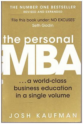 Kaufman Josh – The Personal MBA: A World-class Business