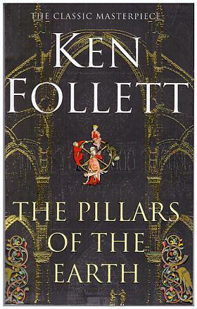 Ken Follett – The Pillars of the Earth