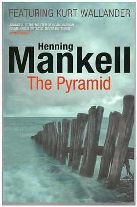 Mankell Henning – The Pyramid