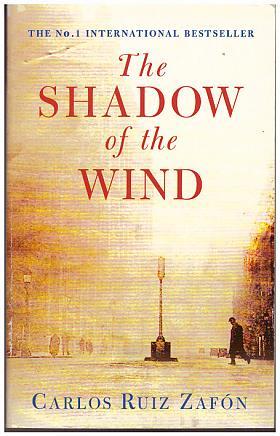 Carlos Ruiz Zafon – The Shadow of the Wind
