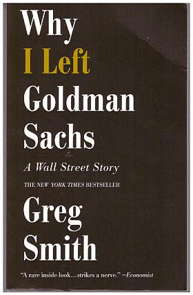 Smith Greg – Why I Left Goldman Sachs