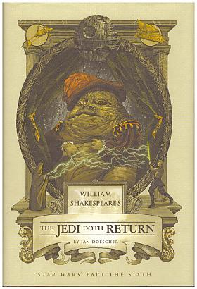 Doescher Ian – William Shakespeare´s The Jedi Doth Retu
