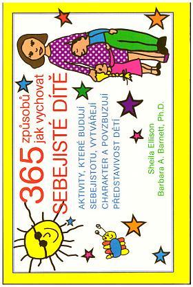 Allison Sheila Barnett Barbara Ann – 365 způsobů jak vychovat sebejisté dítě