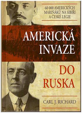 Richard Carl J. – Americká invaze do Ruska