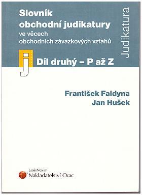 František Faldyna – Slovník obchodní judikatury ve věcech obchodních závazkových vztahů (Díl 2)
