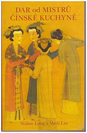 Long Walter Lin Meili – Dar od mistrů čínské kuchyně
