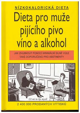 Jameson Gardner, Williams Elliott – Dieta pro muže pijícího pivo, víno a alkohol
