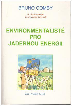 Bruno Comby – Environmentalisté pro jadernou energii