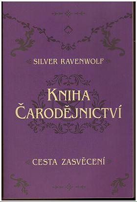 RavenWolf Silver – Kniha čarodějnictví