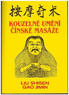 Shisen Liu – Kouzelné umění čínské masáže