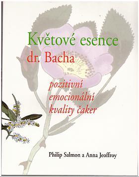 Philip Salmon, Anna Jeoffroy – Květové esence dr. Bacha