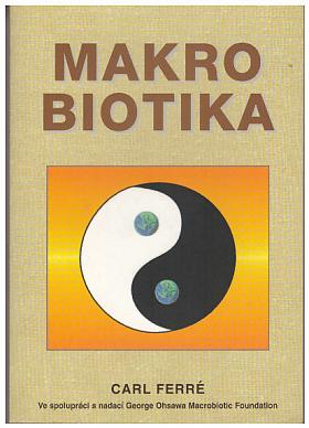 Carl Ferré – Makrobiotika