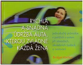 Bridget Kachur – Rychlá a snadná údržba auta, kterou zvládne každá žena