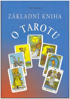 Hajo Banzhaf – Základní kniha o Tarotu
