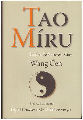 Čen Wang – Tao míru - Poučení ze Starověké Číny