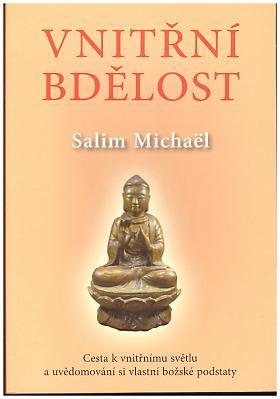 Michael Salim – Vnitřní bdělost