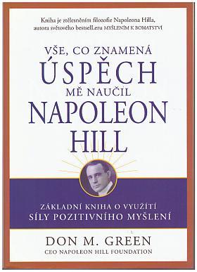 Don M. Green – Vše, co znamená úspěch, mě naučil Napoleon Hill
