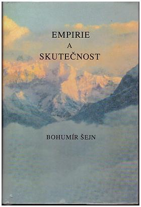 Bohumír Šejn – Empirie a skutečnost Bohumír Šejn