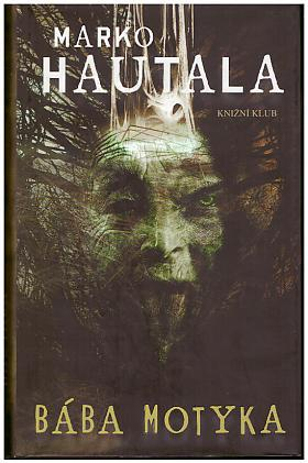 Marko Hautala – Bába Motyka
