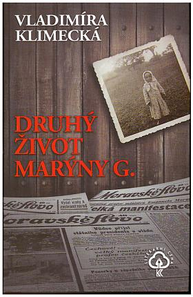 Vladimíra Klimecká – Druhý život Marýny G.
