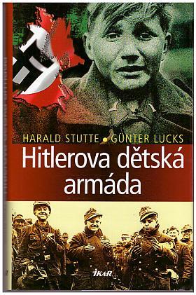 Günter Lucks – Hitlerova dětská armáda