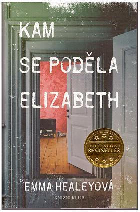 Healeyová Emma – Kam se poděla Elizabeth