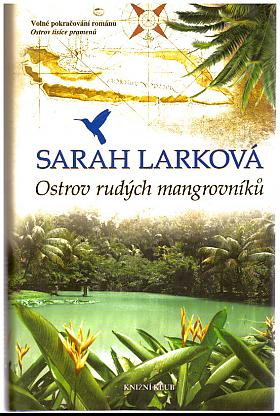 Larková Sarah – Karibská sága 1: Ostrov tisíce pramenů