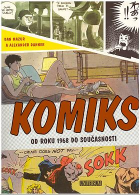 Mazur Dan Danner Alexander – Komiks - Od roku 1968 do současnosti Mazur Dan, Danner Alexander