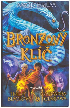Cassandra Clare, Holly Black – Magisterium [3]: Bronzový klíč