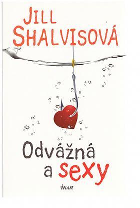 Jill Shalvisová – Sky High Air 2: Odvážná a sexy