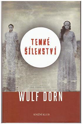 Dorn Wulf – Temné šílenství