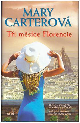 Mary Carterová – Tři měsíce Florencie