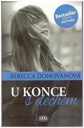 Donovanová Rebecca – U konce s dechem
