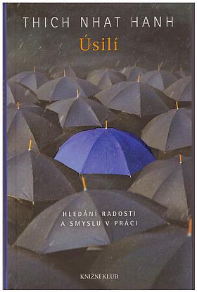 Hanh Thich Nhat – Každý dech znamená pokoj