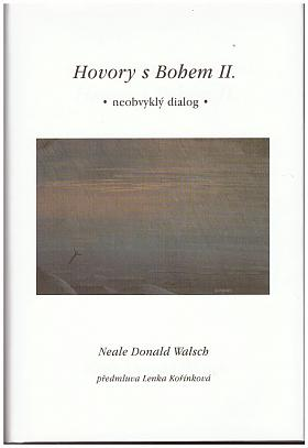 Neale Donald Walsch – Hovory s Bohem II - Neobvyklý dialog