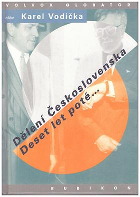 Karel Vodička – Dělení Československa