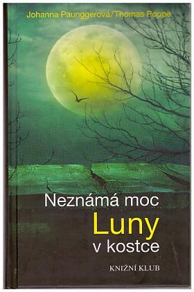 Johanna Paunggerová – Neznámá moc Luny v kostce