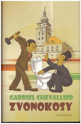 Gabriel Chevallier – Zvonokosy