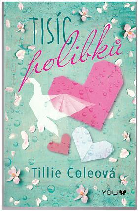 Coleová Tillie – Tisíc polibků