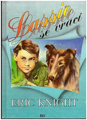 Knight Eric – Lassie se vrací