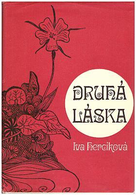 Iva Hercíková – Druhá láska