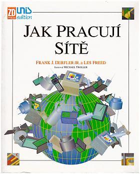 Derfler Frank J. – Jak pracují sítě