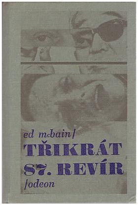 Ed McBain – Třikrát 87. revír