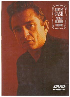Johnny Cash – The Man, His World, His Music [DVD] [2002]