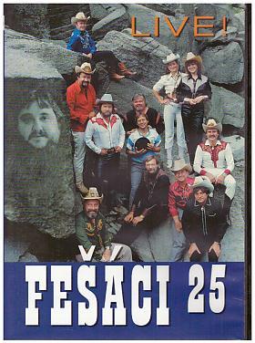 Fešáci – 25 - Live ! [DVD] [1992]